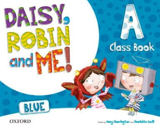 [9780194807401] Daisy, Robin and Me: A blue course book pack infantil