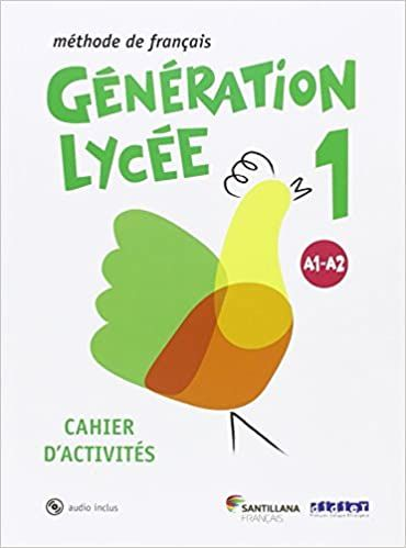 [9788490491881] Generation Lycee A1/A2 1º Bachillerato Cahier + CD